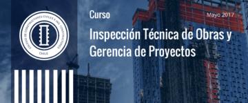 Curso de Inspección Técnica de Obras y Gerencia de Proyectos – Mayo 2017