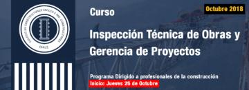 Curso de Inspección Técnica de Obras y Gerencia de Proyectos comienza en Octubre 2018